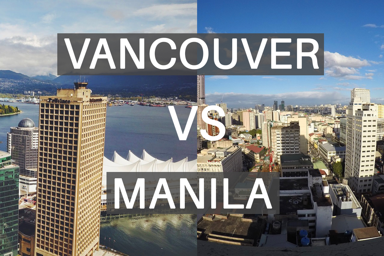 Cost of Vacation in Manila Compared to Vancouver – It's Cheaper!